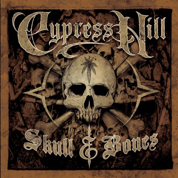 Cypress Hill - Skull & Bones (Edited)