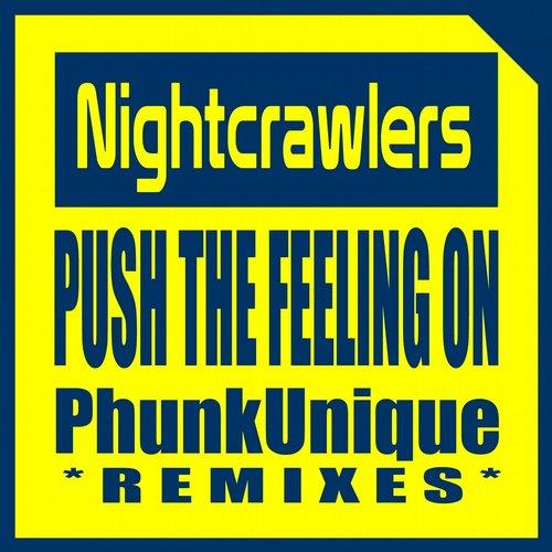 Nightcrawlers, PhunkUnique - Push The Feeling On (Tech House Dub) [2014]