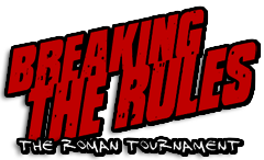 Breaking The Rules: The Roman Tournament (2011 RUS RePack)