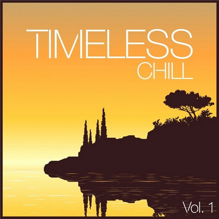 VA - Timeless Chill Vol 1-4 [2012-2013, Downtempo, Lounge, ChillOut, MP3] / Chillou t / Lounge / Downtempo / Trip-Hop