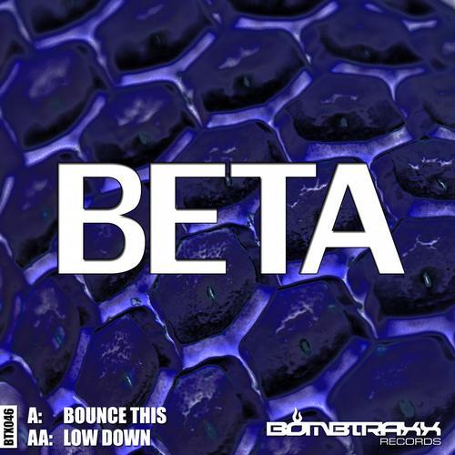 Beta - Bounce This (Original Mix) [2013]